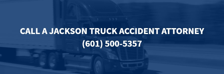 Jackson Truck accident lawyer