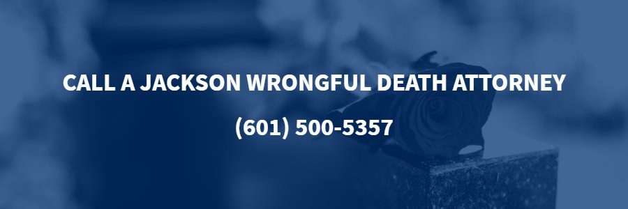 Jackson Wrongful Death Lawyer