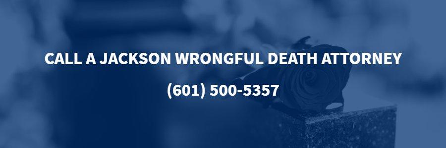 Jackson Wrongful Death Lawyer